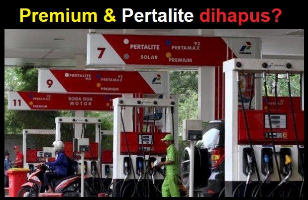 Premium dan Pertalite Dihapus?