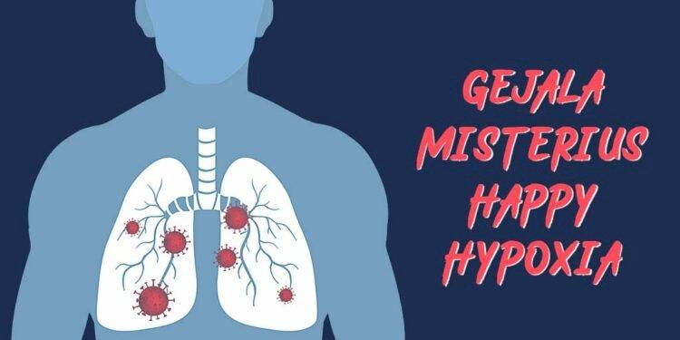 Kenali Happy Hypoxia, Gejala Baru Penderita COVID-19
