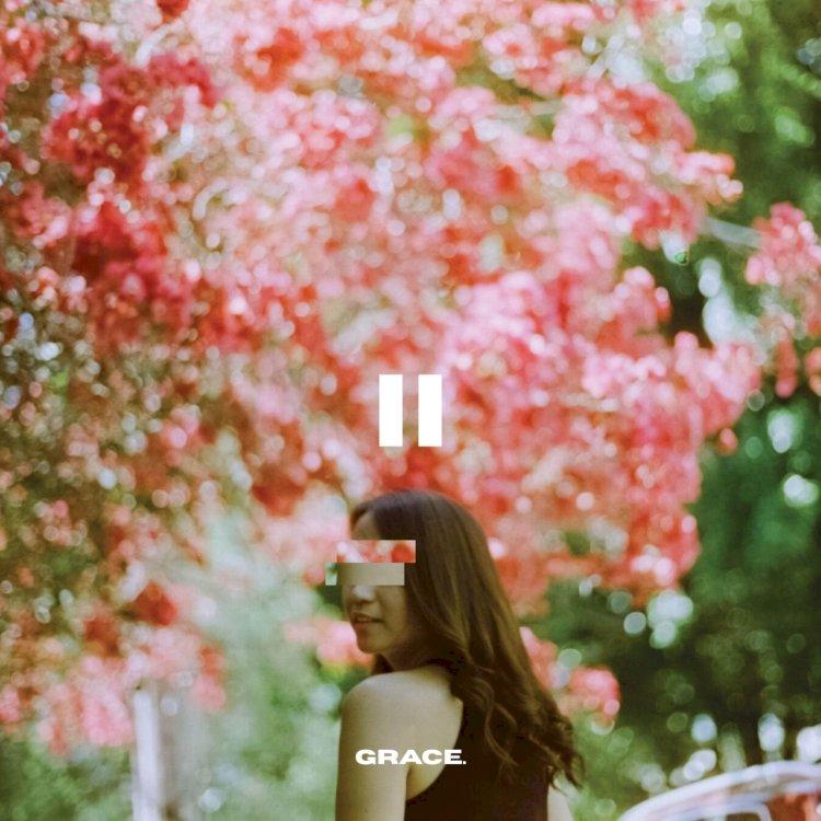 Grace Akhiri Project Quaratine Series dengan Merilis Single 'Pause' – Part 2