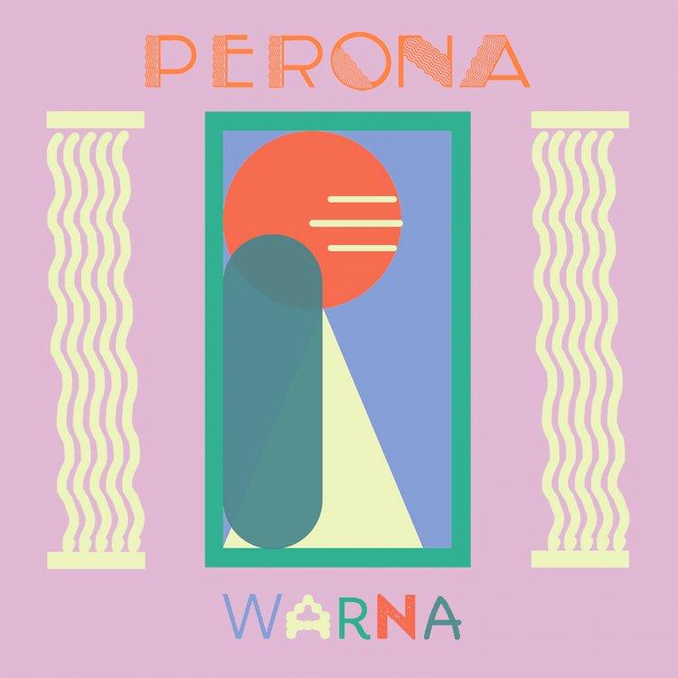 PERONA, Band Leburan 3 Anggota Payung Teduh dengan Single Debut 'Warna'